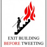 in the case of a fire exit before tweeting